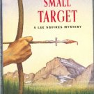 A Small Target by Christine Andreae  A Lee Squires Mystery Hardcover