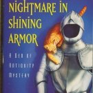 Nightmare in Shining Armor by Tamar Myers Den of Antiquity