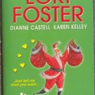 Im Your Santa Anthology Lori Foster Karen Kelley Dianne Castell