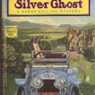 The Silver Ghost by Charlotte MacLeod Sarah Kelling Max Bittersohn Mystery