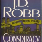 Conspiracy in Death by J D Robb Eve Dallas Mystery