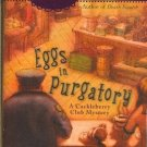 Eggs in Purgatory by Laura Childs Cackleberry Club Mystery Recipes Included