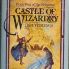 Castle of Wizardry by David Eddings Book Four of the Belgariad