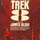 Star Trek 8 Adapted by James Blish 6 Episodes from the original TV show