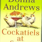 Cockatiels at Seven by Donna Andrews Meg Langslow mystery Hardcover