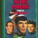 The Idic Epidemic by Jean Lorrah No 39 based on Original Star Trek Series
