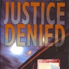 Justice Denied by J A Jance Hardcover J P Beaumont Mystery Series