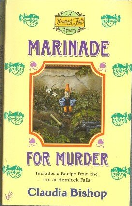 Marinade for Murder by Claudia Bishop Hemlock Falls NY Mystery