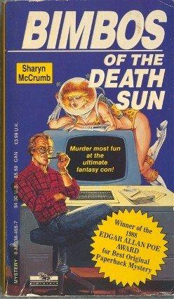 Bimbos of the Death Sun by Sharyn McCrumb