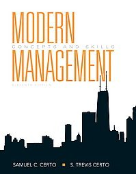 Modern Management: Concepts and Skills, 11th Edition, Certo; ISBN: 9780136010166; NEW