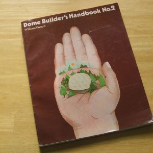 Dome Builder's Handbook #2 Geodesic Construction 1978