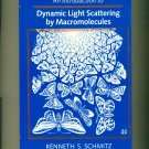 Dynamic Light Scattering by Macromolecules, Schmitz, 1990