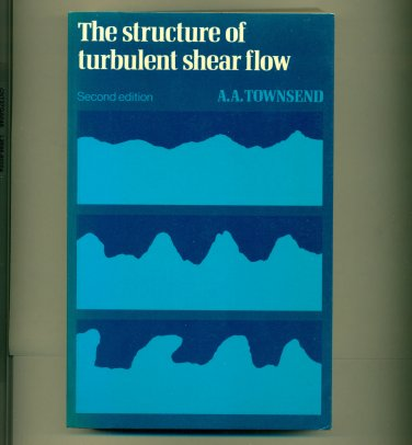 The Structure of Turbulent Shear Flow 2nd Ed 1976