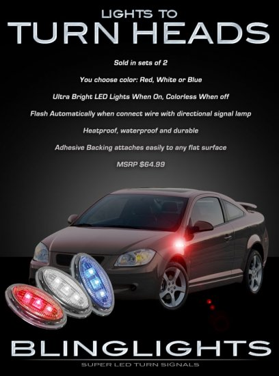 Pontiac G5 LED Side Markers Accent Turnsignals Turn Signals Signalers Lights Lamps Blinkers