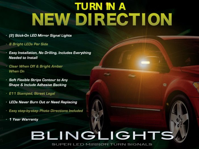 Dodge Caliber Side View Mirror LED Turnsignals Mirrors Turn Signals Signalers Blinkers Lights Lamps