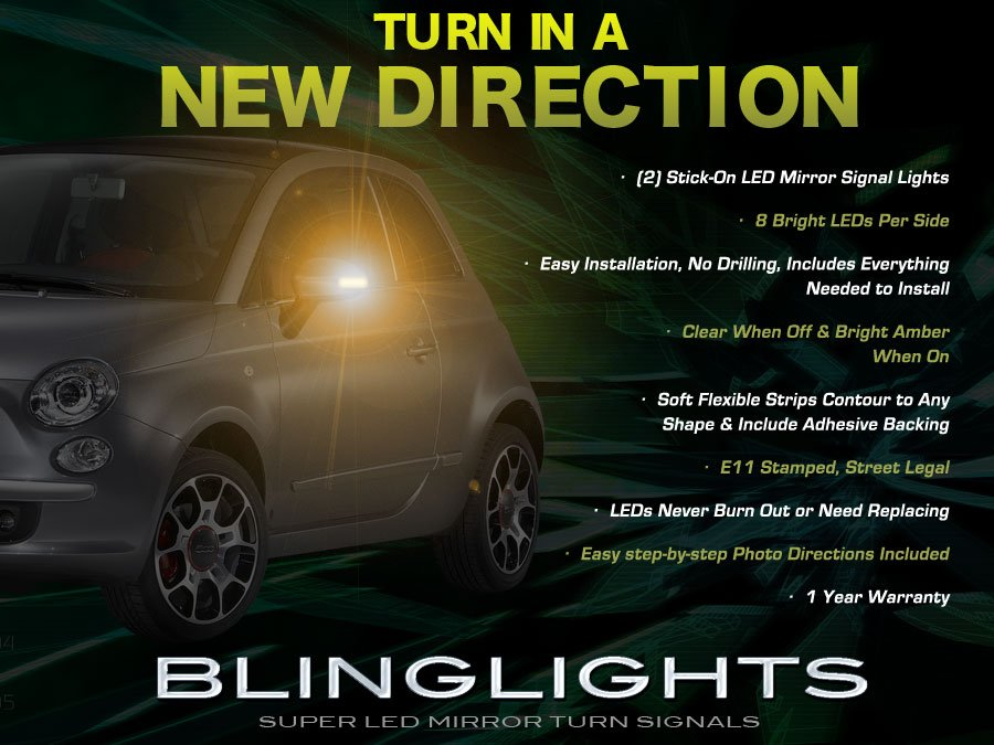 Fiat 500 Side View Mirror LED Turnsignals Accent Lights Turn Signals Markers Signalers Lamps