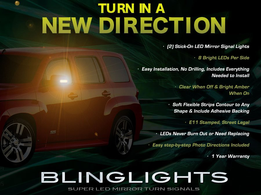 Chevy HHR Side View Mirror Turnsignals LED Turn Signals Lights Signalers Mirrors Lamps Chevrolet
