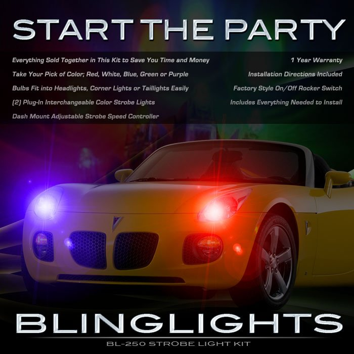 Pontiac Solstice Strobe Lights for Headlamps Headlights Taillamps Taillights Head Tail Lamps Strobes