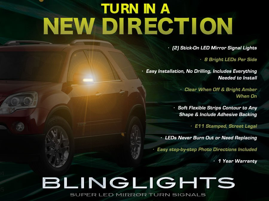 GMC Acadia LED Side View Mirror Turnsignals Lights Turn Signals Lamps Mirrors Signalers
