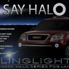 07-12 GMC Acadia Halo Fog Lamp Angel Eye Driving Lights Kit
