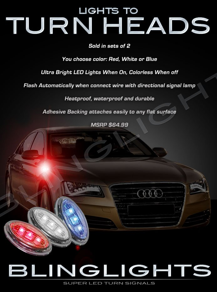 Audi A8 S8 LED Side Markers Turnsignals Lights Accent Turn Signals Lamps Marker Turn Signalers