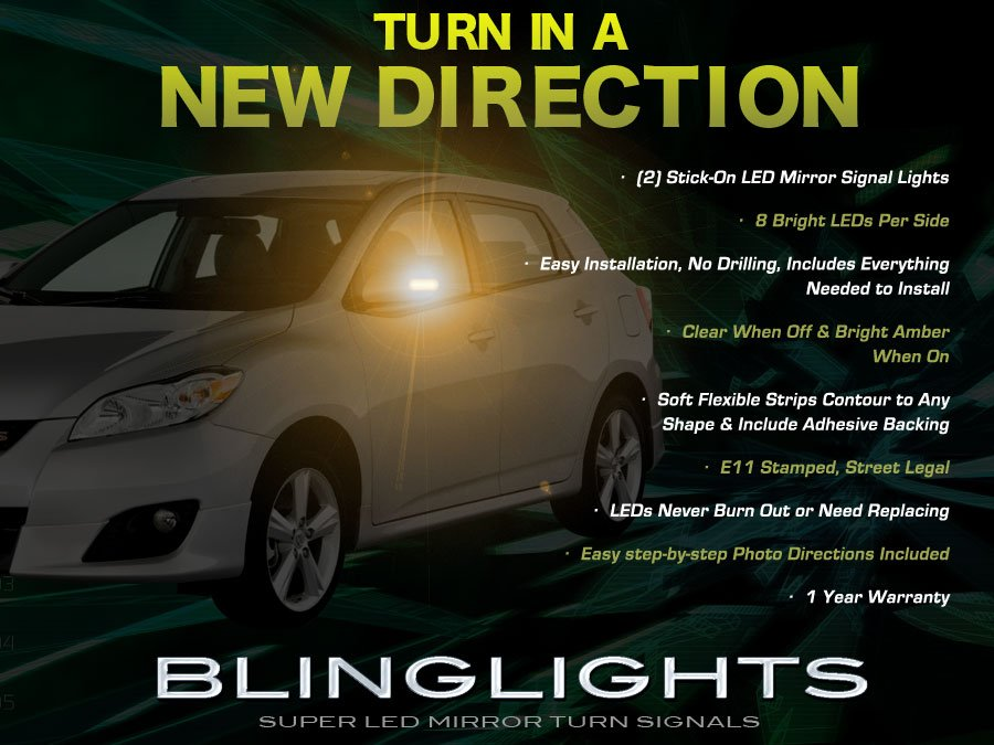 Toyota Matrix LED Side View Mirrors Turnsignals Lights Accents Mirror Turn Signals Lamps Signalers