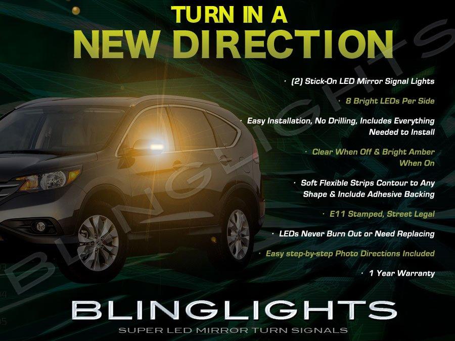 Honda CR-V CRV LED Side Mirrors Turn Signals Lights Turnsignals Lamps Mirror Signalers