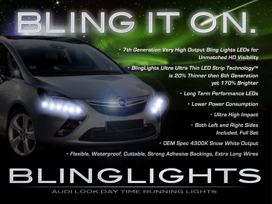 Opel Zafira Tourer LED DRL Light Strips Headlamps Headlights Day Time Running Lamps