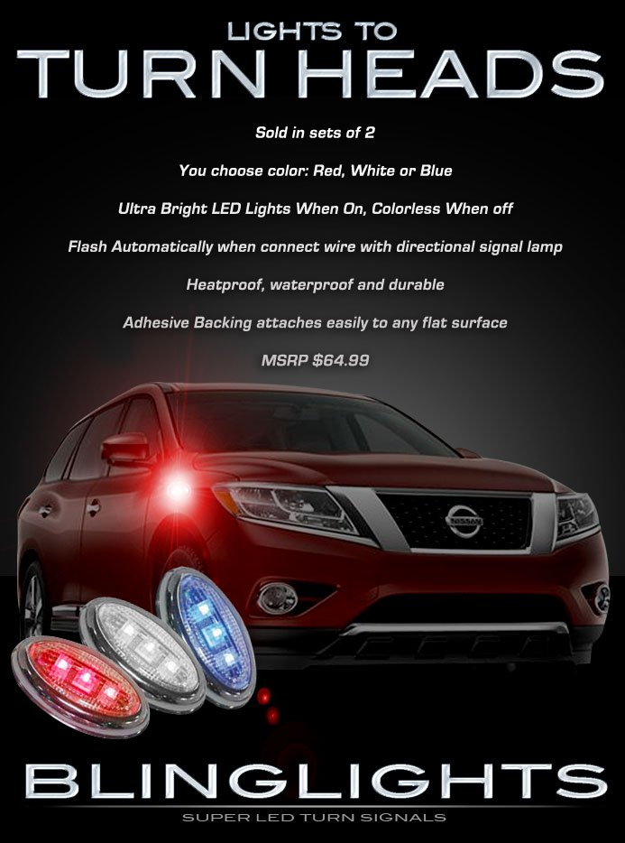 Nissan Pathfinder LED Side Markers Turnsignal Lights Accent Turn Signalers Lamps Kit