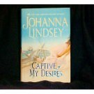 CAPTIVE OF MY DESIRES By #1 Bestseller Johanna Lindsey