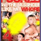 F*CKED IN THE ASSHOLE LIKE A WHORE -- 4 HR ADULT MOVIE