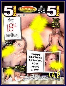 HER 18TH BIRTHDAY -- 5 HR ADULT MOVIE
