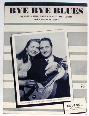 Bye Bye Blues Les Paul Mary Ford Vintage Sheet Music 1930