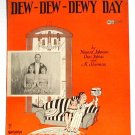 Keller Sisters What Do We Do On A Dew Dew Dewy Day Vintage Sheet Music 1927