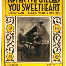 Bell and Coates After I've Called You Sweetheart Vintage Sheet Music 1927
