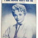 I Was Hoping You'd Ask Me Vintage Sheet Music 1958 Janice Harper