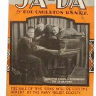 Ja-Da Vintage War Edition Sheet Music 1918 U.S. Navy Relief Society
