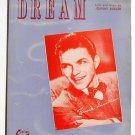 Dream Vintage Original Sheet Music 1945 Frank Sinatra