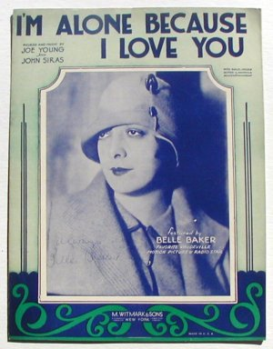I'm Alone Because I Love You Vintage Sheet Music 1930