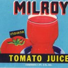 Milroy Tomato Juice Milroy IN Vintage Can Label