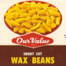 Our Value Wax Beans Chicago IL Vintage Vegetable Can Label