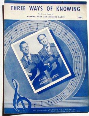Three Ways of Knowing Johnnie & Jack Sheet Music 1952