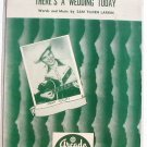 Vintage Sheet Music There's A Wedding Today 1953 Jimmy Collett