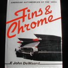 Fins & Chrome 1982 DeWaard Automobiles of the 1950s