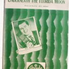 Vintage Sheet Music Underneath The Florida Moon 1952 Mac Mcguire