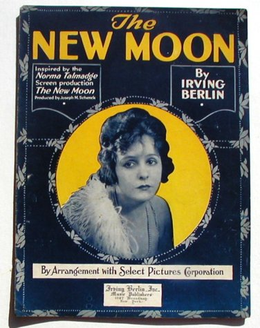 Vintage Sheet Music The New Moon1919 Irving Berlin Norma Talmadge