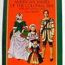 Vintage Paper Dolls American Family of Colonial Era by Tierney 1983