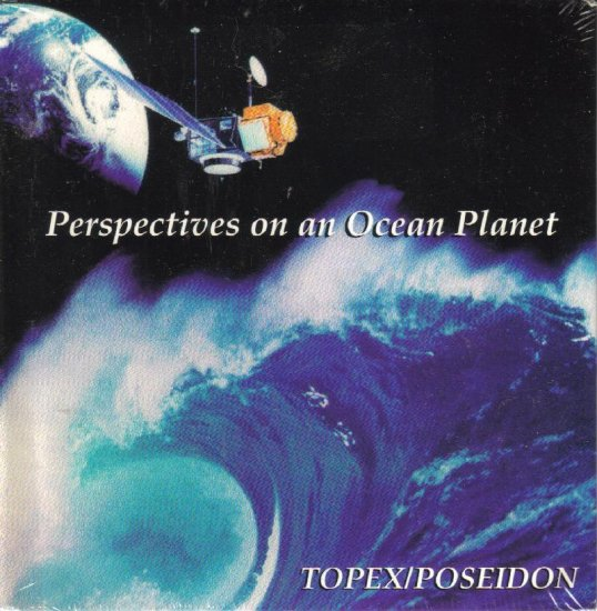 """NASA's """"Perspectives on an Ocean Planet"""" Informational CD-ROM on the Earth's Oceans - Topex/Poseidon"""