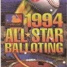 1994 Baseball Official All-Star Ballot Cal Ripken, Sammy Sosa, Gary Sheffield, Barry Bonds