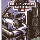 2003 Major League Baseball Official All-Star Game Ballot July 15, 2003 Radio Shack